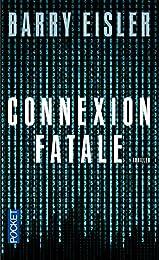 Connexion fatale