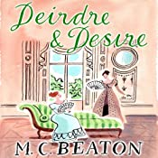 Deirdre and Desire: The Six Sisters, Book 3 | M. C. Beaton