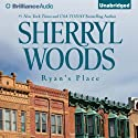 Ryan's Place: A Selection from The Devaney Brothers: Ryan and Sean (       UNABRIDGED) by Sherryl Woods Narrated by Luke Daniels
