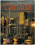 Canada: The Land (The Lands, Peoples, and Cultures)
