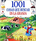 img - for 1001 cosas que buscar en la granja (Usborne 1001 Things to Spot) (Spanish Edition) book / textbook / text book