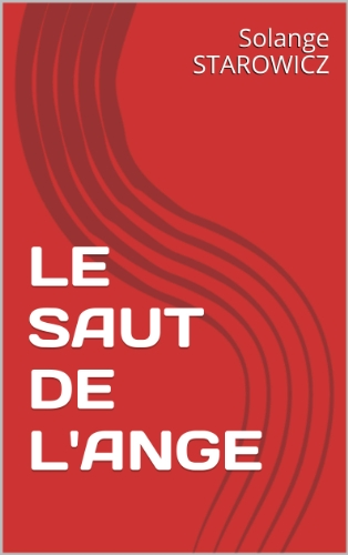 Le Saut De L'Ange (French Edition)