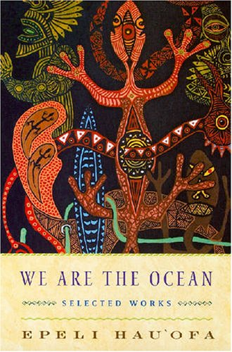 We Are the Ocean: Selected Works