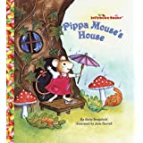 Pippa Mouse's House (Jellybean Books(R))