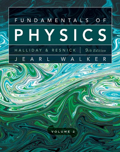 Fundamentals of Physics, Chapters 21-44 (Volume 2)
