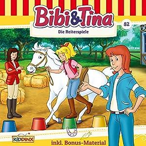 Die Reiterspiele (Bibi & Tina 82) Hörspiel