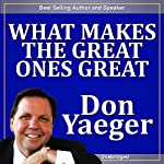 What Makes the Great Ones Great | Don Yaeger