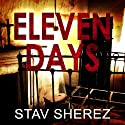 Eleven Days: A Carrigan and Miller Novel, Book 2 (       UNABRIDGED) by Stav Sherez Narrated by David Thorpe
