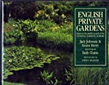img - for English Private Gardens: Open in Aid of the National Garden Scheme by Judy Johnson (1990-05-01) book / textbook / text book