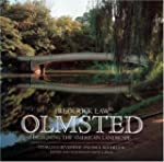 Frederick Law Olmsted: Designing the...