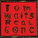 Real Gone - Tom Waits