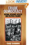 Crude Democracy: Natural Resource Wea...