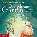 Der geheime Garten Hörbuch von Frances Hodgson Burnett Gesprochen von: Julia Nachtmann