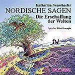Die Erschaffung der Welten (Nordische Sagen 2) | Katharina Neuschaefer