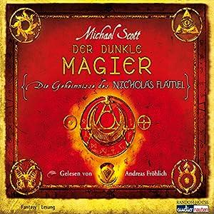 Der dunkle Magier (Die Geheimnisse des Nicholas Flamel 2) Hörbuch