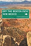 New Mexico Off the Beaten Path�: A Gu...