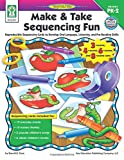 img - for Make & Take Sequencing Fun, Grades PK - 2: Reproducible Sequencing Cards to Develop Oral Language, Listening, and Pre-Reading Skills book / textbook / text book
