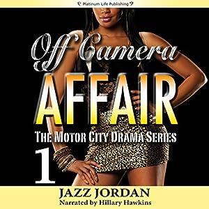 Off Camera Affair 1 Audiobook