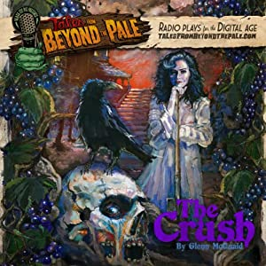 Tales From Beyond The Pale, Season 2 LIVE! The Crush Radio/TV Program
