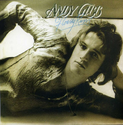 Andy Gibb  Flowing Rivers Imports by Andy Gibb