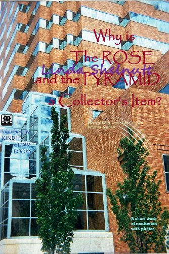 """Why is """"The ROSE and the PYRAMID"""" a Collector's Item?"""