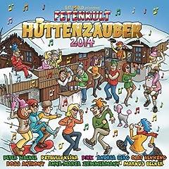 Fetenkult - H�ttenzauber 2014 (XXL Version) [Explicit]