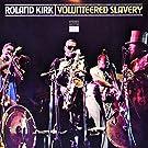 Volunteered Slavery [180 gm vinyl]