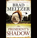The President's Shadow: The Culper Ring Series | Brad Meltzer