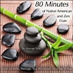 80-Minutes of Native American & Zen F...