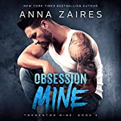 Obsession Mine: Tormentor Mine, Book 2 | [Anna Zaires]