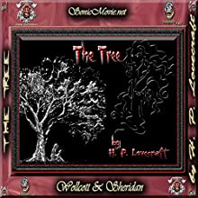 The Tree (       UNABRIDGED) by H. P. Lovecraft Narrated by K. Anderson Yancy