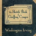 The Sketch Book of Geoffrey Crayon | Washington Irving
