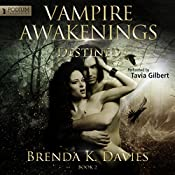 Destined: Vampire Awakenings, Book 2 | Brenda K. Davies