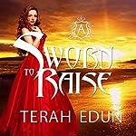 Sworn to Raise: Courtlight, Book 1 | Terah Edun