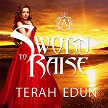 Sworn to Raise: Courtlight, Book 1 (       UNABRIDGED) by Terah Edun Narrated by Ashley Arnold