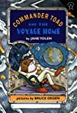 Commander Toad and the Voyage Home (069811602X) by Yolen, Jane