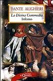 Dante Alighieri La Divina Commedia. Inferno