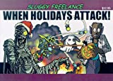 img - for Sluggy Freelance: When Holidays Attack! (Book 3) book / textbook / text book
