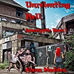 Unrelenting Hell: Apocalyptic, Book 1 | Alana Madden, Metamorph Publishing