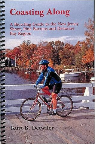 Coasting Along: A Bicycling Guide to New Jersey Shore, Pine Barrens and Delaware Bay Region