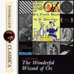 The Wonderful Wizard of Oz (Land of Oz 1) | L. Frank Baum