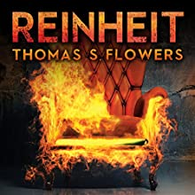 Reinheit Audiobook by Thomas S. Flowers Narrated by Chuck Roberts