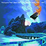 Stars Die: The Delerium Years '91-97by Porcupine Tree