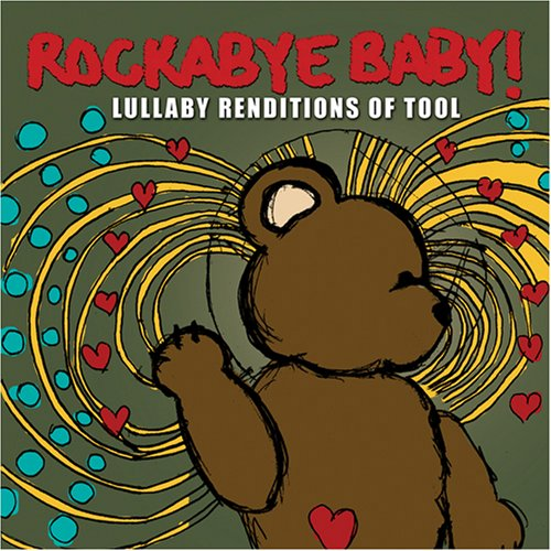 Tool - Rockabye Baby: Lullaby Renditions of Tool - Zortam Music