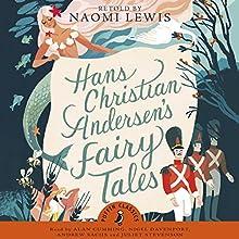 Hans Andersen's Fairy Tales Audiobook by Hans Christian Andersen Narrated by Alan Cumming, Nigel Davenport, Andrew Sachs, Juliet Stevenson