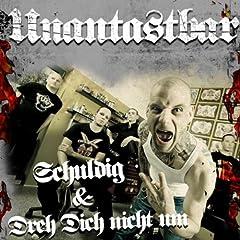 Unantastbar - Schuldig / Dreh Dich Nicht Um (MP3)