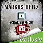 Schweigepflicht | Markus Heitz