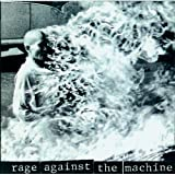 Rage Against The Machine [Explicit]von &#34;Rage Against The Machine&#34;
