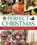 Perfect Christmas: The Ultimate Guide...