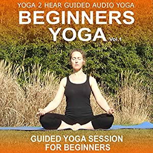 Beginners Yoga, Volume 1: Yoga Class and Guide Book | [Sue Fuller]